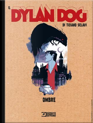 Il Dylan Dog di Tiziano Sclavi n. 22 by Tiziano Sclavi