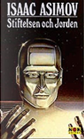 Stiftelsen och Jorden by Isaac Asimov