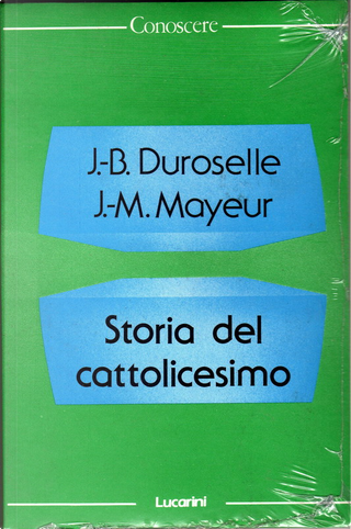 Storia del cattolicesimo by J.-Baptiste Duroselle, Jean-Marie Mayeur