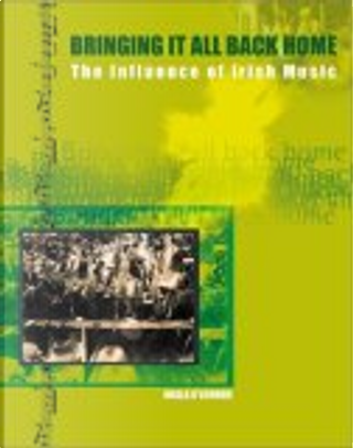 Bringing It All Back Home by Nuala O'Connor