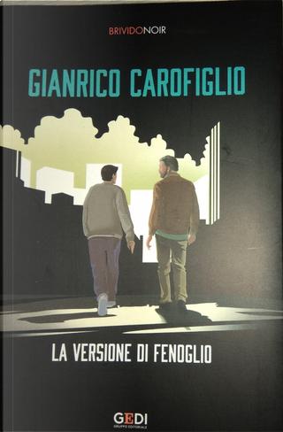 La versione di Fenoglio by Gianrico Carofiglio