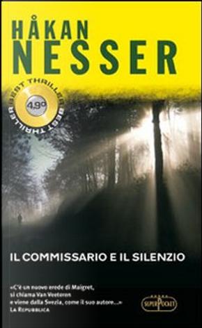 Il commissario e il silenzio by Hakan Nesser