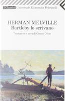 Bartleby lo scrivano by Herman Melville