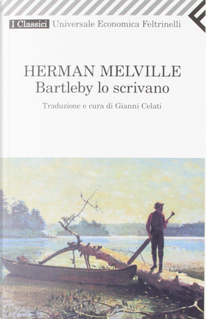 Bartleby lo scrivano by Herman Melville