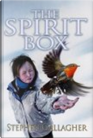 The Spirit Box by Stephen Gallagher