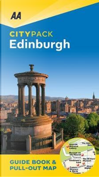 Citypack Edinburgh (AA CityPack Guides) by AA Publishing