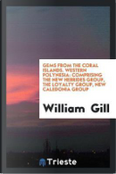 Gems from the Coral Islands. Western Polynesia by William Gill