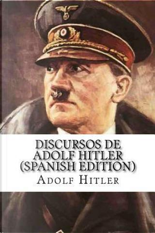 Discursos de Adolf Hitler by Adolf Hitler