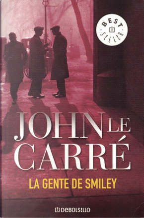 La gente de Smiley/ People of Smiley by John le Carré
