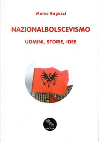 Nazionalbolscevismo by Marco Bagozzi