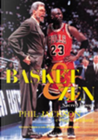 Basket & zen by Hugh Delehanty, Phil Jackson
