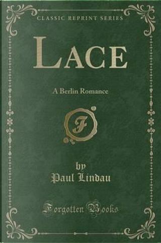 Lace by Paul Lindau