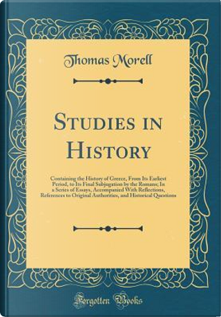 Studies in History by Thomas Morell