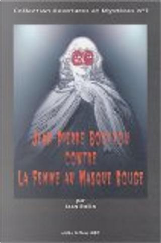 Jean-Pierre Bouyxou contre La Femme au Masque Rouge by Jean Rollin