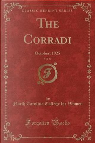 The Corradi, Vol. 30 by North Carolina College For Women