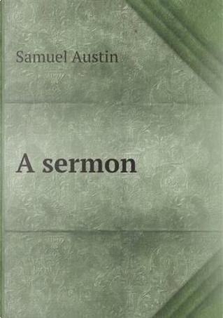 A Sermon by Samuel Austin