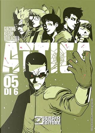 Attica n. 5 by Giacomo Keison Bevilacqua
