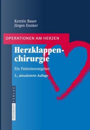 Herzklappenchirurgie by Kerstin Bauer