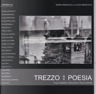 Trezzo e/è poesia by Aldo Mencacci