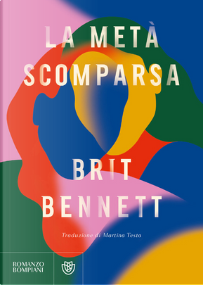 La meta scomparsa by Brit Bennett