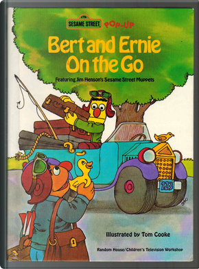 Bert and Ernie on the Go by Tom Cooke
