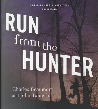 Run from the Hunter by Charles Beaumont