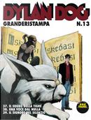 Dylan Dog Granderistampa n. 13 by Ernesto Grassani, Giampiero Casertano, Giuseppe Ferrandino, Giuseppe Montanari, Luigi Mignacco