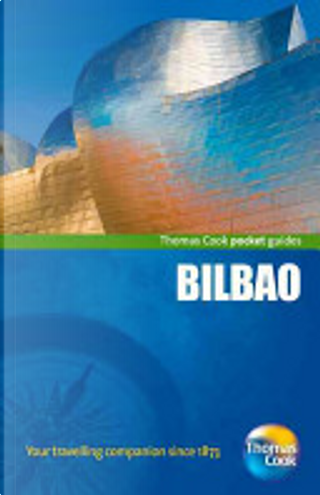 Bilbao Pocket Guide, 3rd by Thomas Cook Publishing