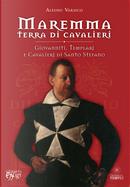 Maremma terra di cavalieri by Alessio Varisco