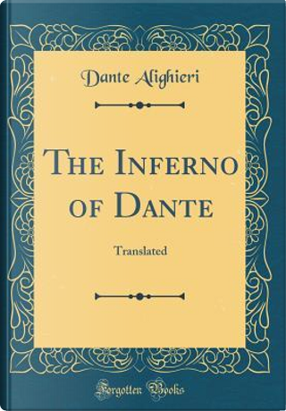 The Inferno of Dante by Dante Alighieri