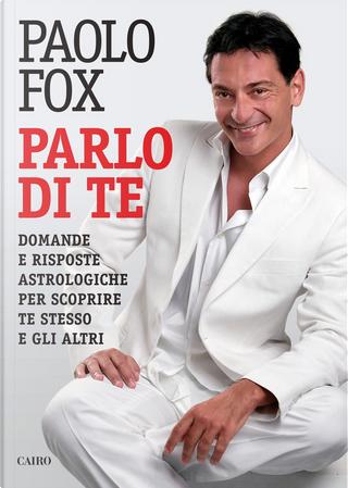 Parlo di te by Paolo Fox