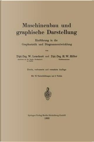 Maschinenbau Und Graphische Darstellung by Walter Leuckert