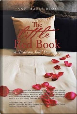 The Little Red Book by Ann Marie Rios