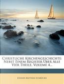 Christliche Kirchengeschichte by Johann Matthias Schröckh