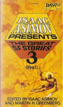 Isaac Asimov Presents the Great Science Fiction Stories 3