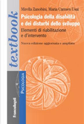 Psicologia della disabilità e dei disturbi dello sviluppo by Maria Carmen Usai, Mirella Zamboni
