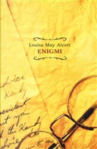 Enigmi by Louisa May Alcott