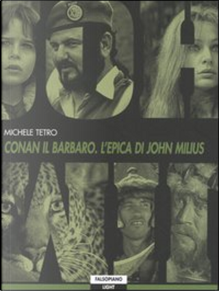 Conan il Barbaro. L'epica di John Milius by Michele Tetro