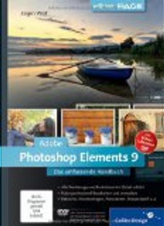 Adobe Photoshop Elements 9 by Jürgen Wolf