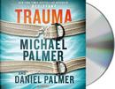 Trauma by Michael Palmer