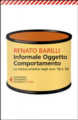 Informale, oggetto, comportamento by Renato Barilli
