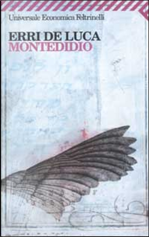 Montedidio by Erri De Luca