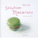 Solution macarons by Mercotte