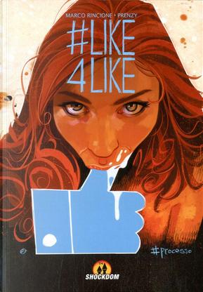 Like4Like by Marco Rincione, Prenzy