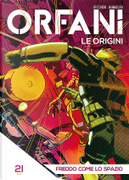 Orfani: Le origini #21 by Roberto Recchioni