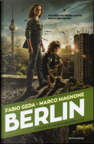 Berlin, vol. 2 by Fabio Geda, Marco Magnone