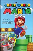The Super World of Mario by Triumph Books