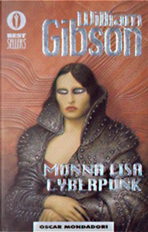 Monnalisa cyberpunk by William Gibson