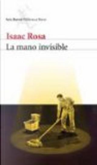 La mano invisible by Isaac Rosa