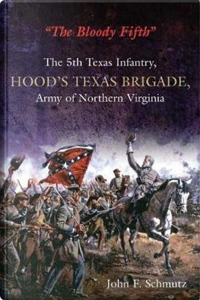 The Bloody Fifth by John F. Schmutz